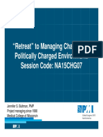 Retreat to Managing Change in a Politically Charged Environment