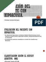 Evaluación Del Paciente Con Hipoacusia.