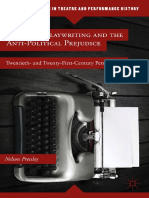 American Playwriting and the Anti Political Prejudice Twentieth and Twenty First Century Perspectives