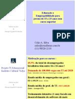 Projeto Educacional Vidya Jovem Brasil