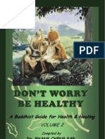 Don't Worry, Be Healthy - A Buddhist Guide For Health & Healing - vol II