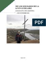 La Cruz de Los Soldados de La Paz en Guer Aike