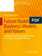 (CSR, Sustainability, Ethics &amp_ Governance) Friedrich Glauner (auth.)-Future Viability, Business Models, and Values_ Strategy, Business Management and Economy in Disruptive Markets-Springer Interna.pdf