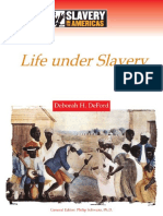 (Slavery in the Americas) Deborah H. Deford-Life Under Slavery-Chelsea House Pub (2006).pdf