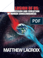 Matthew LaCroix - The Illusion of Us - The Suppression and Evolution of Human Consciousness.pdf