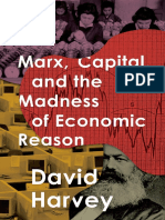 David Harvey - Marx, Capital, And the Madness of Economic Reason (2017, Oxford University Press)