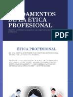 FUNDAMENTOS DE LA ÉTICA PROFESIONAL I.pptx