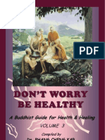 Don't Worry, Be Healthy - A Buddhist Guide For Health & Healing - vol III