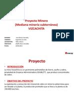 Proyecto Minero Vizcachita Finalizado
