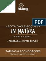 4 Pessoas em 2 apto duplos - Eco Adventure Tour - Rota das Emoções In Natura - Tarifas e Acomodações - Alta e Baixa Estação 2019