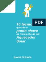 eBook 10 Tecnicas Que Sao O Ponto Chave Na Instalacao de Um Aquecedor Solar