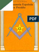 Eduardo Alfonso_La Masoneria Espanola en Presidio_1983.pdf