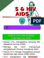 Penyuluhan IMS & HIV AIDS di Sekolah.ppt