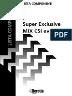 Esplosi Super Exclusive MIX CSI EV Cod.A332 v.1 Del 05.03
