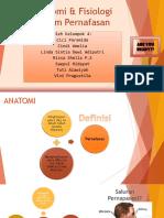 Anatomi & Fisiologi Sistem Pernafasan Kel. 4