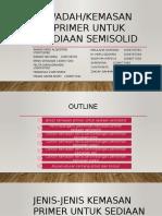 PPT Kelompok 5 - Kemasan Primer Untuk Sediaan Semisolid FIX BANGET Sama Pertanyaan