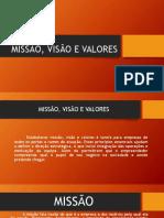 MISSÃO, VISÃO E VALORES.pptx