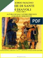 Gregorio Magno a Cura Di Salvatore Pricoco e Manlio Simonetti-Storie Di Santi e Di Diavoli. Vol. 1-Mondadori Fondazione Lorenzo Valla (2005)