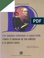 Vera Cruz, Alonso de La. Sobre El Dominio de Los Infieles y La Guerra Justa