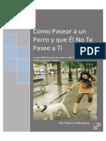 Como Pasear a un Perro y que Él No Te Pasee a Tí.pdf