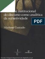 A Análise Institucional Marlene Guirado