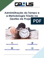 Administração Do Tempo e a Metodologia Tríade Na Gestão de Projetos