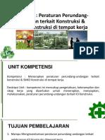 Modul 2. Peraturan Perundang-undangan Terkait Konstruksi & SMK3 Konstruksi Di Tempat Kerja
