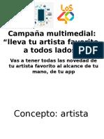 Campaña multimedial