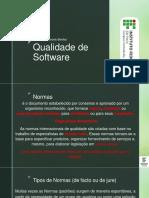Qualidade de Software - Aula 3 - Normas, Organismos Normativos e Métricas de Software Descentralizado