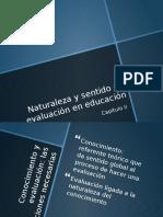 Naturaleza y Sentido de Evaluación en Educación