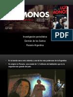 """Investigación """"Los Monos"""
