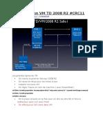 Configuration VM TD 2008 R2