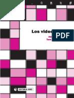 Los Videojuegos - Adriana Gil Juarez y Tere Vida Momblela