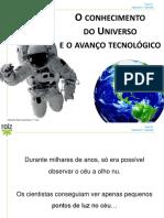 FQ7º Conhecimento Universo e Avanço Tecnológico