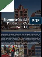 Luis Benshimol - Geometrías Del Sur en Fondation Cartier, Parte II
