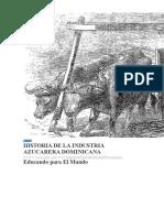 Evolucion de La Industria Azucarera en La Republica Dominicana en El Siglo Xvi