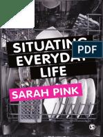 [Sarah_Pink]_Situating_Everyday_Life_Practices_an(b-ok.cc) (1).pdf