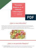 """""""Parásitos Fúngicos en El Contexto Ginecológico"""""""