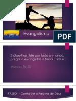 Evangelism Historia