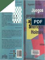 JUEGOS Y PROBLEMAS DE AJEDREZ PARA SHERLOCK HOLMES.pdf