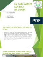 Observasi Smk Swasta Kesehatan Haji Sumatera Utara