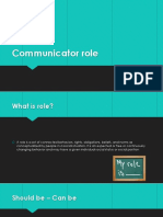Communicator Role