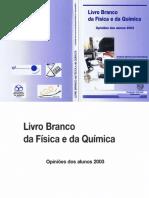 Anabela Martins, Adriano Sampaio-Livro Branco Da Física e Da Química, Opiniões Dos Alunos 2003-SPF SPQ (2005)