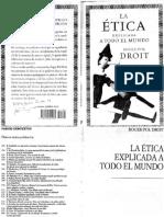Roger-Pol Droit - La Ética Explicada a Todo El Mundo