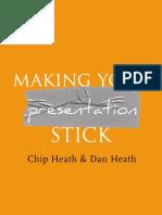 Making Your Presentation Stick - Chip & Dan Heath.pdf