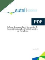 Informe de Ocupacion de Frecuencias de Los Servicios de Radiodifusion Televisiva en CR
