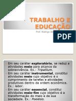 Trabalho e educação.pptx