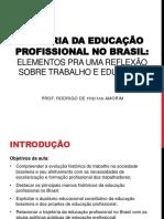 História da educação profissional no Brasil