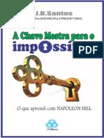 Livro a Chave Mestra Para o Impossiacutevel o Que Aprendi Com Napoleon Hill