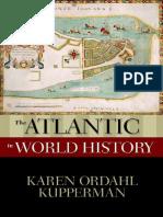 Kupperman, Karen - The Atlantic in World History